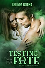 Testing Fate (#3, The Mystic Wolves)