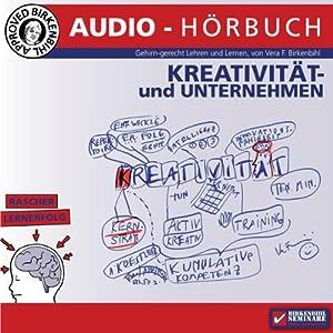 Kreativseminar: Kreativität und Unternehmen | [Vera F. Birkenbihl]