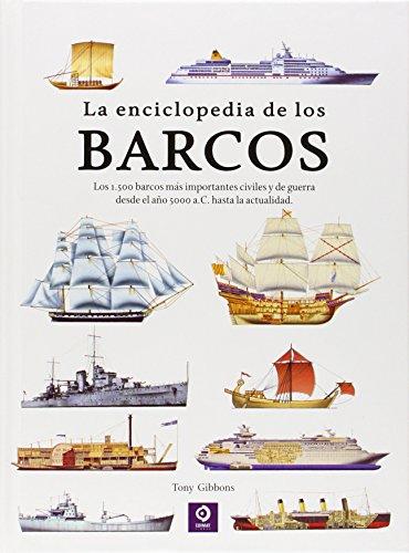 La Enciclopedia De Los Barcos (ENCICLOPEDIAS BÁSICAS DEL TRANSPORTE)