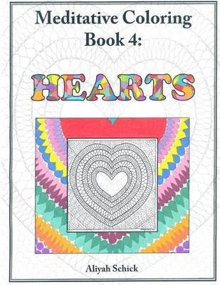 hearts-meditative-coloring-book-4-adult-coloring-for-relaxation-stress-reduction-meditation-spiritua
