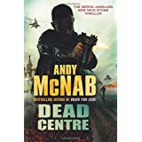 Dead Centre: (Nick Stone Book 14)by Andy McNab