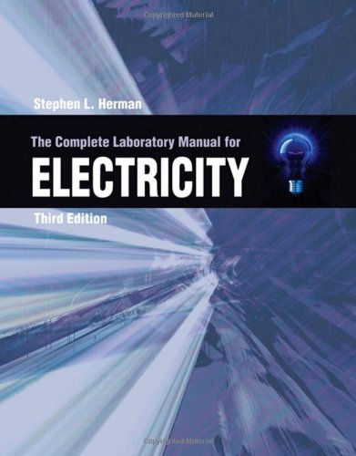 The Complete Lab Manual for Electricity - Cengage Learning - 1428324305 - ISBN:1428324305