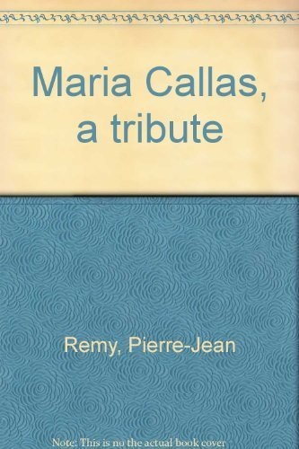 maria-callas-a-tribute-by-remy-pierre-jean-1978-hardcover