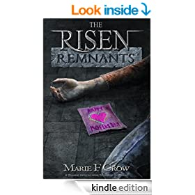 The Risen: Remnants: A Zombie Apocalypse Story of Survival (Book 3)