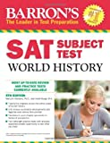 img - for Barron's SAT Subject Test World History, 5th Edition book / textbook / text book