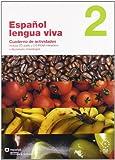 Español lengua viva. Cuaderno de actividades. Con CD Audio. Per le Scuole superiori. Con CD-ROM