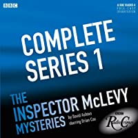McLevy: Complete Series 1  by David Ashton Narrated by Brian Cox, Siobhán Redmond, Michael Perceval-Maxwell
