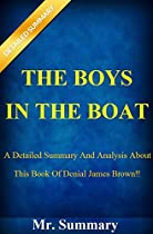 The Boys In The Boat: A Detailed Summary And Analysis About This Book Of Denial James Brown!!