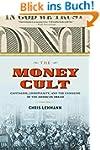 The Money Cult: Capitalism, Christian...