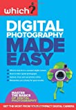 Digital Photography Made Easy (Which?)
