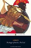 The Anger of Achilles: The Iliad (Penguin Classics)