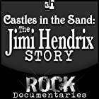 Castles Made of Sand: The Jimi Hendrix Story (       UNABRIDGED) by Geoffrey Giuliano Narrated by Geoffrey Giuliano