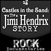Castles Made of Sand: The Jimi Hendrix Story | [Geoffrey Giuliano]