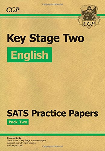 New KS2 English SATs Practice Papers: Pack 2 - For the 2016 SATs and Beyond