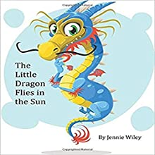 Little Dragon Flies in the Sun Audiobook by Jennie Wiley Narrated by Jodi Stapler