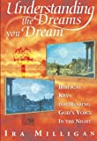 img - for Understanding the Dreams You Dream: Biblical Keys for Hearing God's Voice in the Night book / textbook / text book