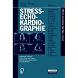 Stressechokardiographie kompakt: Streß-Echokardiograp... Praktischer Leitfaden für die Klinik, Praxis, Rehabilitation...