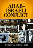 img - for Arab-Israeli Conflict: The Essential Reference Guide book / textbook / text book
