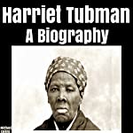 Harriet Tubman: A Biography | Michael Collins