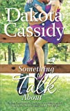 Something to Talk About (Plum Orchard Book 2)