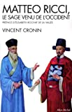 Matteo Ricci (Collections Spiritualites) (French Edition) (2226207430) by Cronin, Vincent