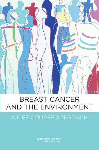 Breast Cancer and the Environment 0309220696