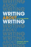 img - for Writing about Writing: A College Reader book / textbook / text book
