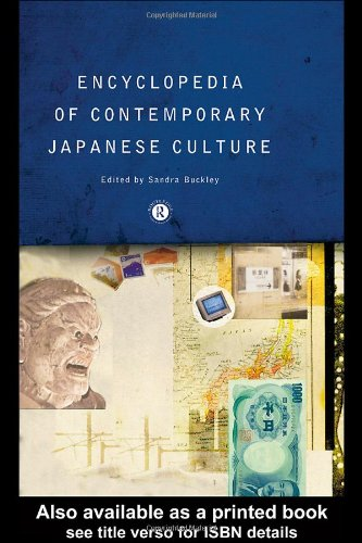 Encyclopedia of Contemporary Japanese Culture (Routledege Encyclopedias of Contemporary Culture)