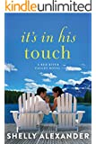 It's In His Touch (A Red River Valley Novel)