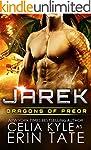 Jarek (Scifi Alien Weredragon Romance...