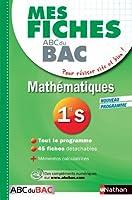Mes fiches ABC du BAC Mathématiques 1re S