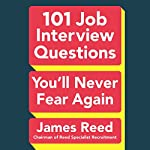 101 Job Interview Questions You'll Never Fear Again | James Reed