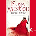Royal Exile: Book One of the Valisar Trilogy   Fiona McIntosh