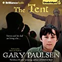 The Tent (       UNABRIDGED) by Gary Paulsen Narrated by MacLeod Andrews