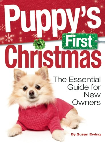 Puppy's First Christmas: The Essential Guide for New Owners (Kennel Club Books)