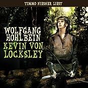 Kevin von Locksley | Wolfgang Hohlbein