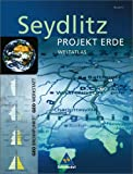 img - for Seydlitz Projekt Erde. Weltatlas. Bayern book / textbook / text book