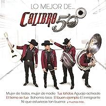 Calibre 50 - Lo Mejor De...