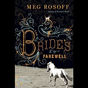 The Bride's Farewell | [Meg Rosoff]