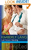 Last Groom Standing (Mills & Boon Modern Tempted) (The Wedding Season, Book 4)