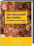 Die Herrschaft des Geldes: Geschichte und Systematik