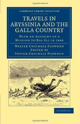 Reisen in Abessinien und Galla Land: With an Account of a Mission to Ras Ali 1848 (Cambridge Library Collection - African Studies)