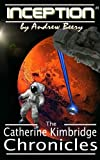 The Catherine Kimbridge Chronicles #1, Inception (English Edition)