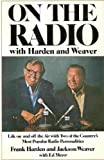 img - for On the radio with Harden and Weaver book / textbook / text book