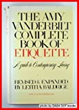 The Amy Vanderbilt Complete Book of Etiquette (0385133758) by Amy Vanderbilt