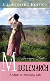 Middlemarch (Illustrated Edition)