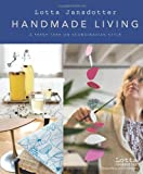 img - for Lotta Jansdotter's Handmade Living: A Fresh Take on Scandinavian Style book / textbook / text book