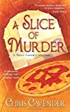 A Slice of Murder (Pizza Lover's Mysteries)