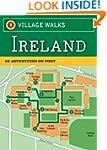 Village Walks: Ireland: 50 Adventures...