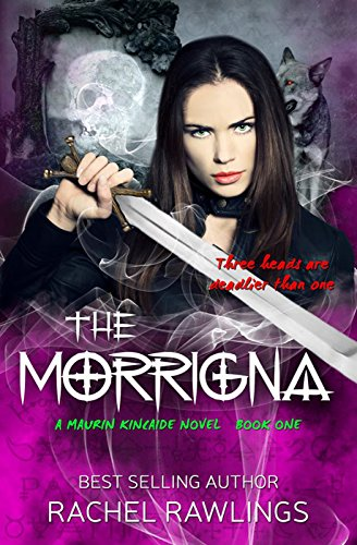 the-morrigna-paranormal-mystery-the-maurin-kincaide-series-book-1-english-edition